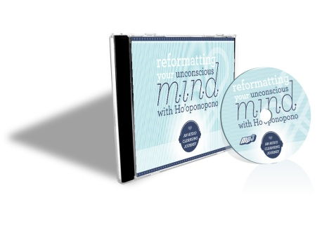 Reformatting Your Unconscious Mind with Ho'oponopono